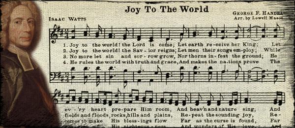 Joy the World by Isaac Watts